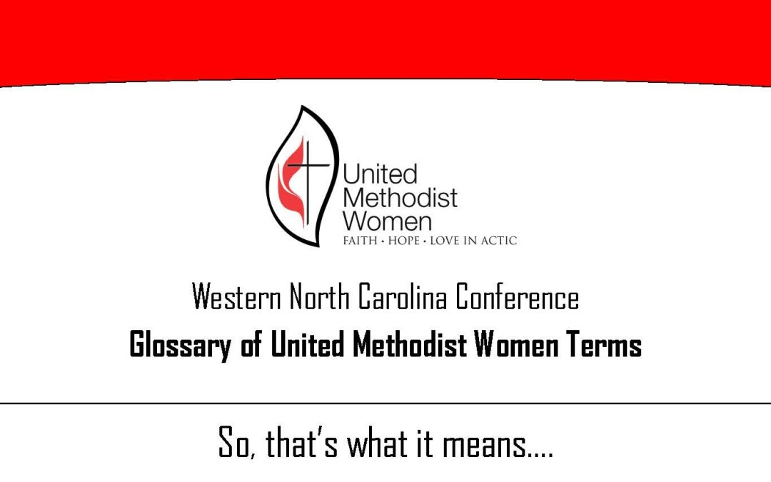 So, that's what it means…A Glossary for United Methodist Women
