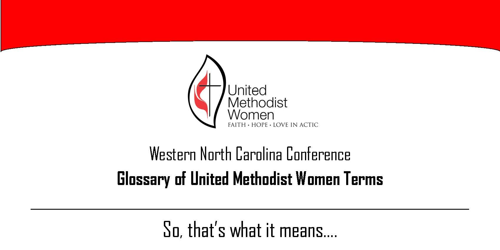 so  that u2019s what it means u2026a glossary for united methodist