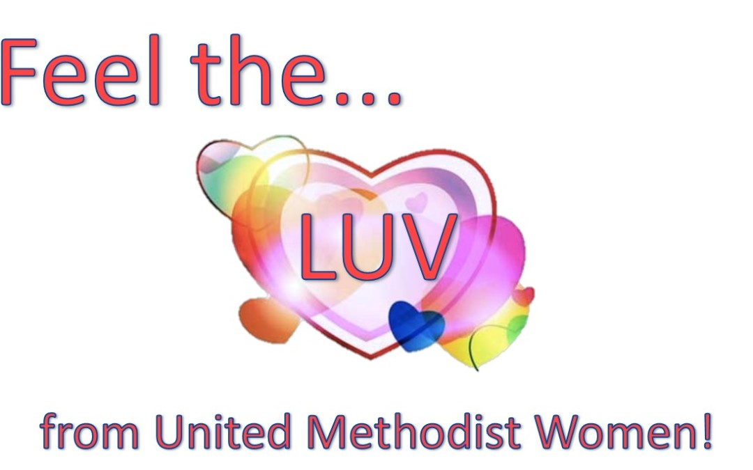 Feel the LUV from United Methodist Women!